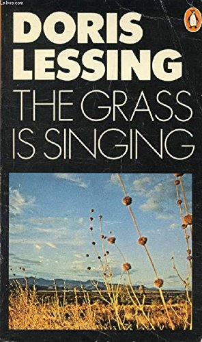 analysis of mary s tragey in the grass is singing The grass is singing a novel by doris lessing  its focus is mary turner, whose early upbringing by a drink-fuddled father and a bitter mother scarred her with many distastes, left her with many fastidiously unnatural responses pretty, girlish, and emotionally untouched at thirty, mary marries dick turner, a farmer, is transposed to a.