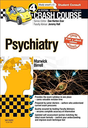 Crash Course Psychiatry Updated Print + eBook edition, 4e