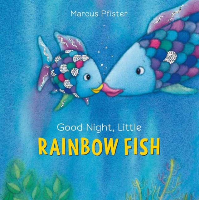 Rainbow FishGood Night Little Rainbow Fish