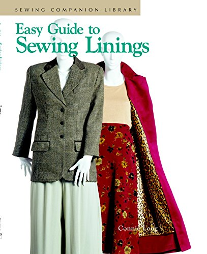 Easy Guide to Sewing Linings (Sewing Companion Library) by Long, Connie by Long, Connie, ISBN: 9781561582259