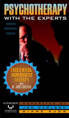 Existential-Humanistic Therapy with Dr. James Bugental by Jon Carlson, ISBN: 9780205328819