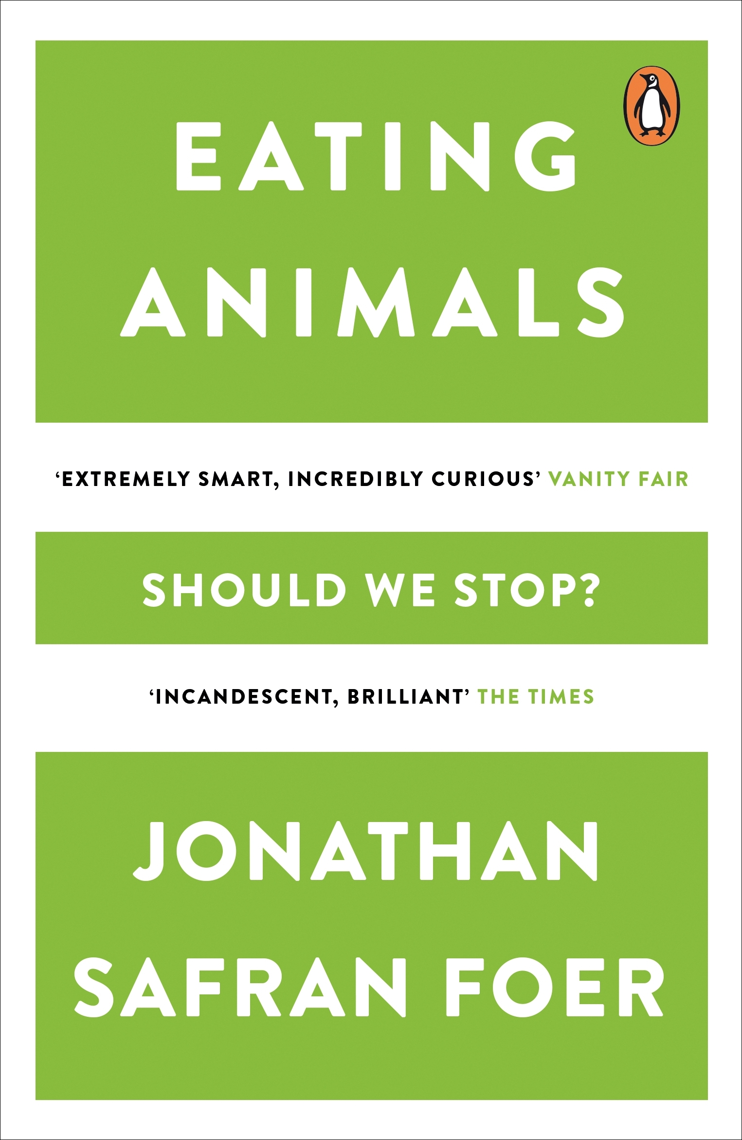 Eating Animals by Jonathan Safran Foer, ISBN: 9780241950838