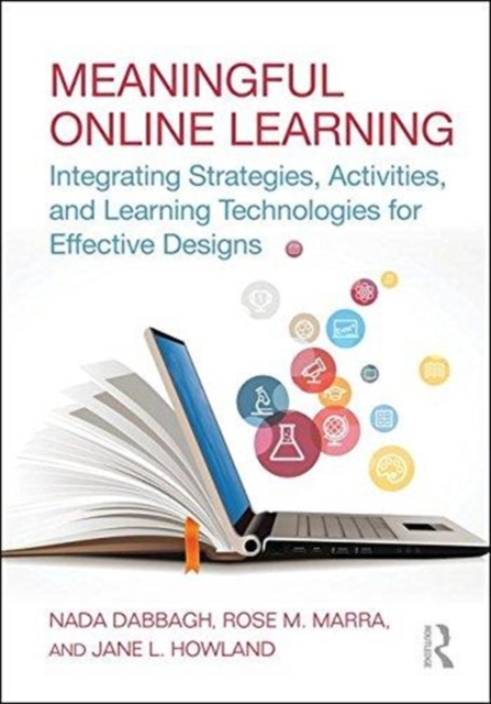 Designing Meaningful Online Learning with Technology: Theories, Concepts, and Strategies