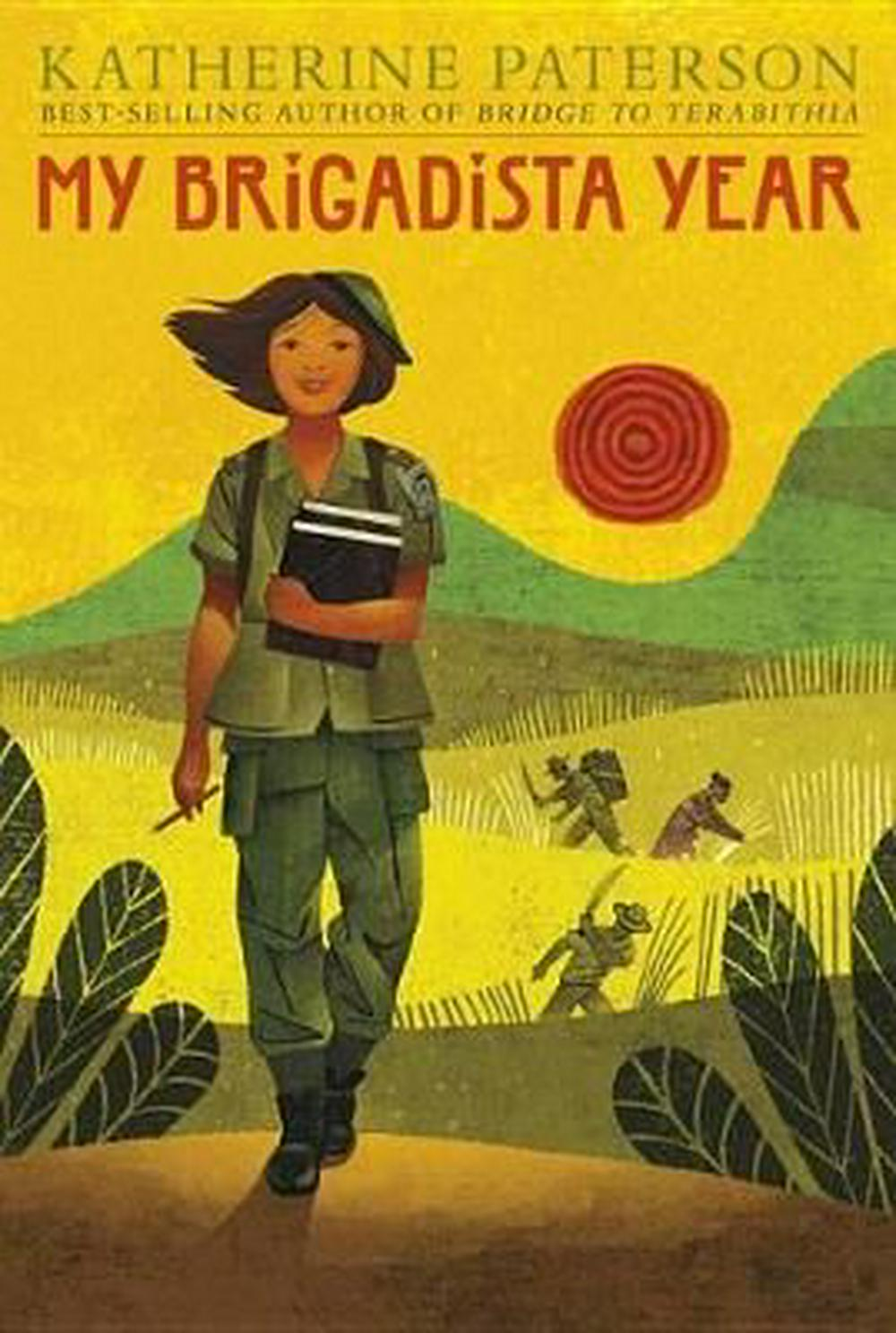 My Brigadista Year by Katherine Paterson, ISBN: 9780763695088