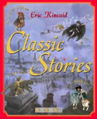 Classic Stories by Eric Kincaid, ISBN: 9781858544090