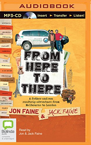 From Here to There: A Father and Son Roadtrip Adventure from Melbourne to London