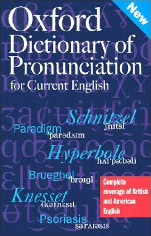 Oxford Dictionary of Pronunciation for Current English
