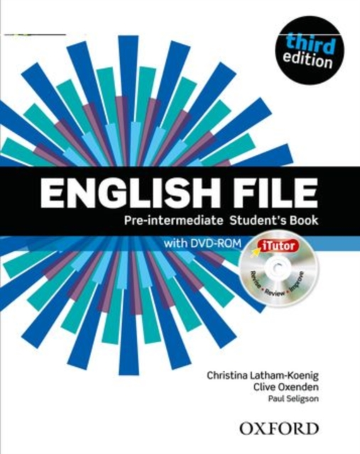 English File: Pre-intermediate: Student's Book with iTutor by Clive OxendenChristina Latham-KoenigPaul Seligson, ISBN: 9780194598651