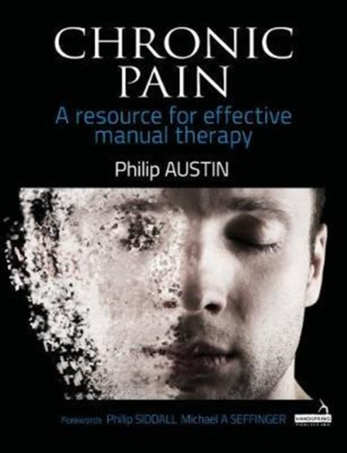 Chronic Pain: A Resource for Effective Manual Therapy