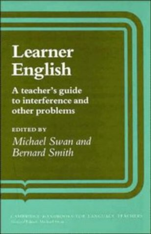 Learner English: A Teacher's Guide to Interference and Other Problems (Cambridge Handbooks for Language Teachers)