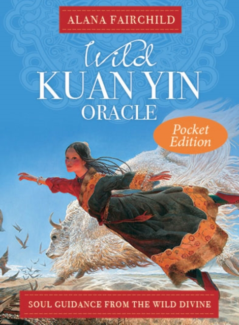 Wild Kuan Yin Oracle - Pocket Edition: Soul Guidance from the Wild Divine
