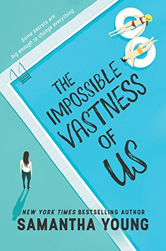 The Impossible Vastness of Us (Harlequin Teen) by Samantha Young, ISBN: 9781335968784