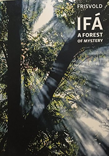 Ifa: A Forest of Mystery