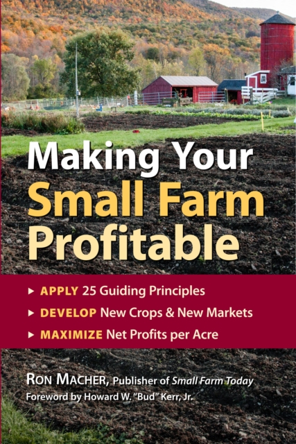 Cover Art for Making Your Small Farm Profitable, ISBN: 9781580171618