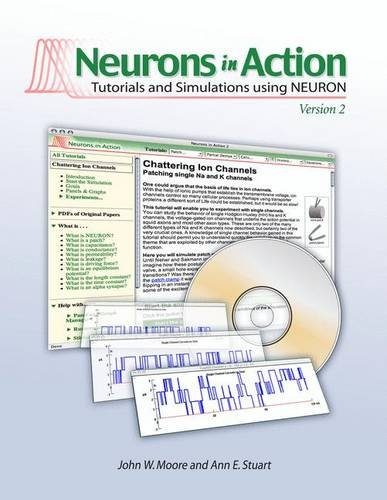 Neurons in Action 2 by John W. Moore, ISBN: 9780878935482