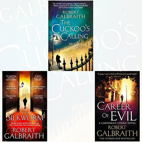 Cormoran Strike Series Robert Galbraith Collection 3 Books BOX SET Collection (The Cuckoo's Calling, The Silkworm: 2, Career of Evil)