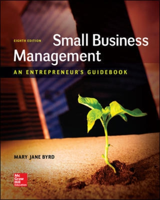 Small Business ManagementAn Entrepreneur's Guidebook