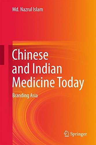 Chinese and Indian Medicine TodayBranding Asia