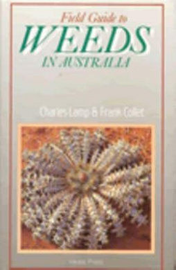 FIELD GUIDE TO WEEDS IN AUSTRALIA