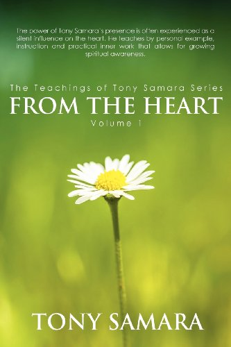 From the Heart by Tony Samara, ISBN: 9780988833302