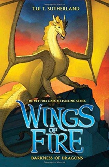 Darkness of Dragons (Wings of Fire, Book 10) by Tui T Sutherland, ISBN: 9780545685474