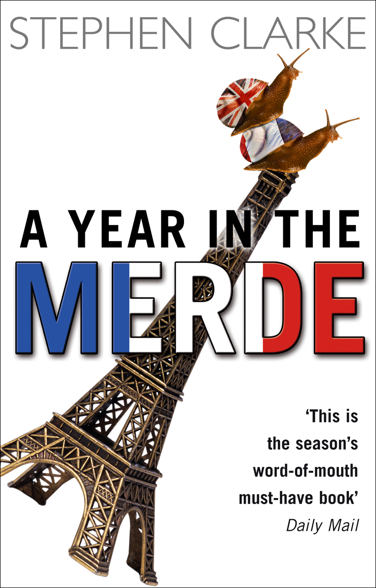 Cover Art for A Year In The Merde, ISBN: 9781407038773