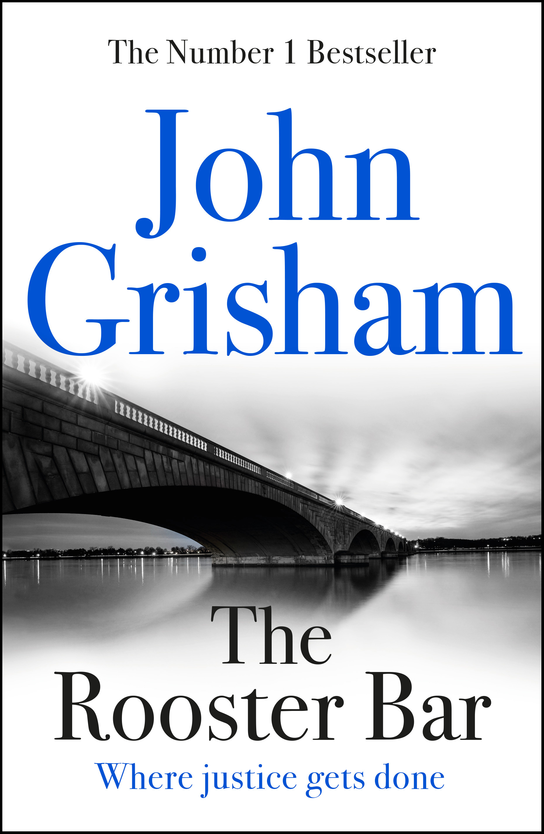 The Rooster Bar: The New York Times Number One Bestseller by John Grisham, ISBN: 9781473616950