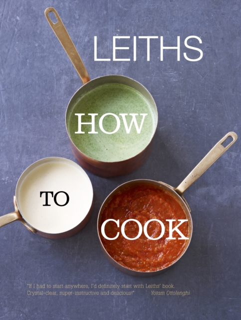 Leiths How to Cook by Leith's School of Food and Wine, ISBN: 9781849493192