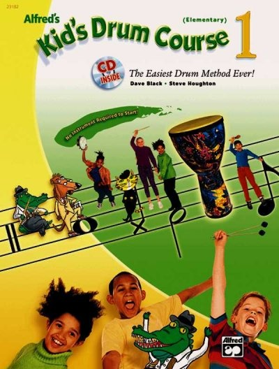 Alfred's Kid's Drum Course, Bk 1