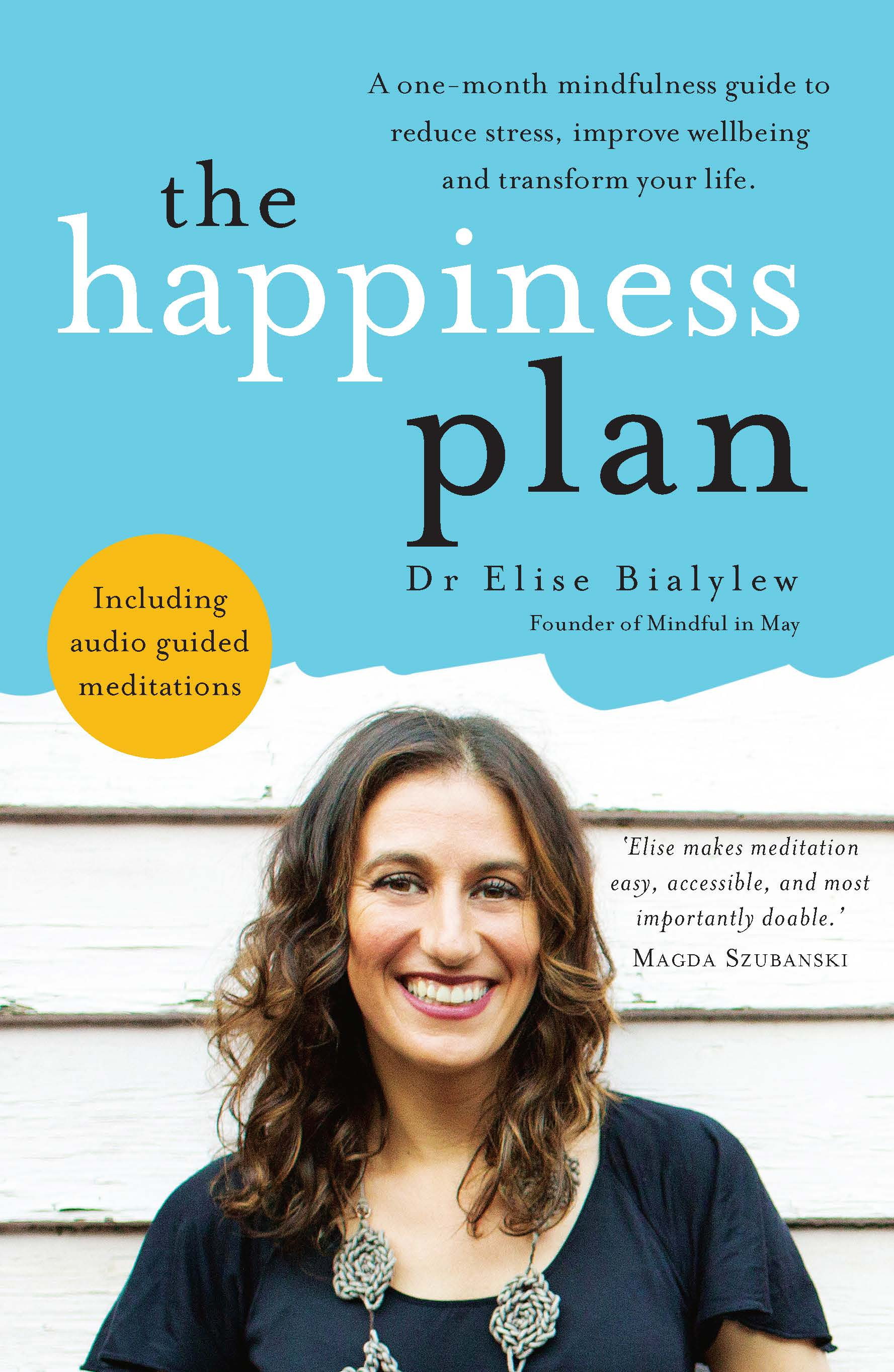 The Happiness Plan by Elise Bialylew, ISBN: 9781925584769