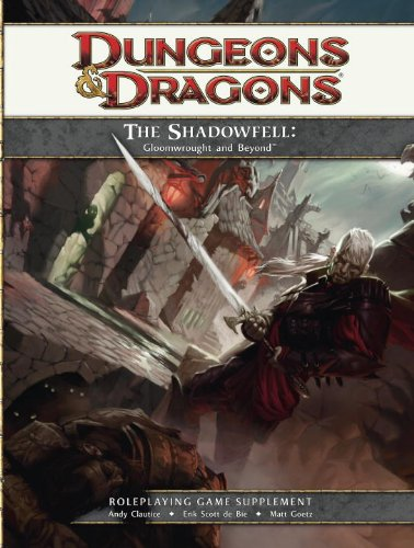The Shadowfell: Gloomwrought and Beyond