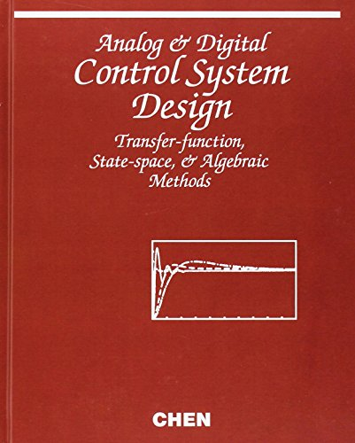 Analog and Digital Control System Design by Chi-Tsong Chen, ISBN: 9780195310467