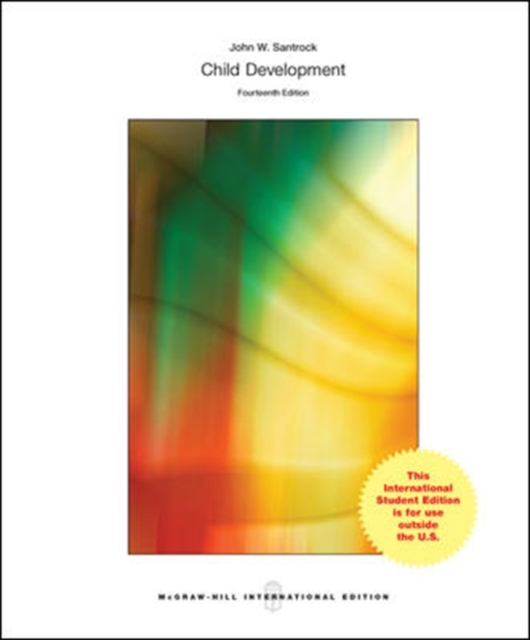 Child Development: An Introduction 14th Edition By Santrock and John Santrock (2013)