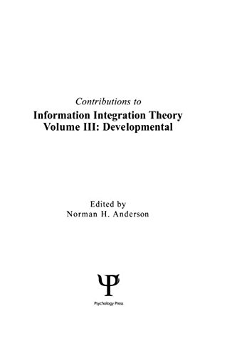 Contributions to Information Integration Theory: Developmental v. 3 by Norman H. Anderson, ISBN: 9780805808384
