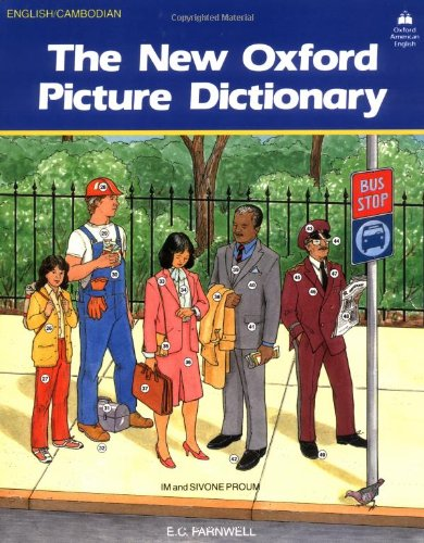 The New Oxford Picture Dictionary: English-Cambodian by E.C. Parnwell, ISBN: 9780194343596