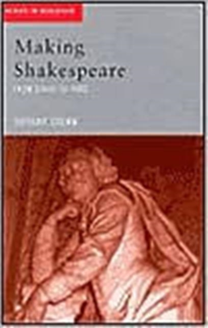 Making Shakespeare: From Stage to Page by Tiffany Stern, ISBN: 9780415319652