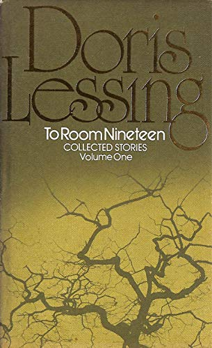 by doris essay lessing nineteen room To room nineteen, doris lessing to room nineteen viktoria kerac, department of economics and tourism dr mijo mirkovic, english 1-3, prof sunčana tuksar radumilo, pula, croatia to room nineteen, one of the collected stories in a man and two women, has been singled out as one of doris lessing's best stories.