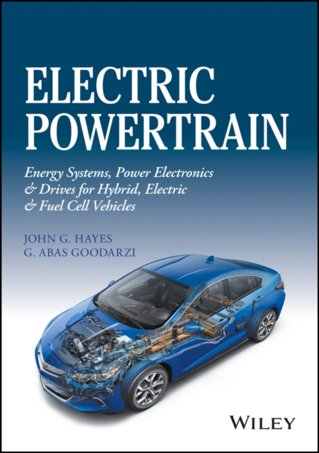 Electric PowertrainEnergy Systems, Power Electronics & Drives for ...