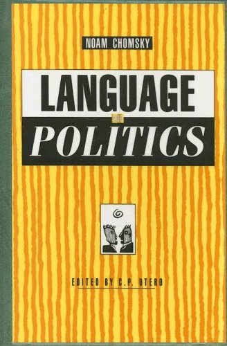 language and politics a review of noam A review of a collection of noam chomsky's lectures on language  his other lectures in this slim volume deal with the limits of human knowledge and the politics of the common good, and are.