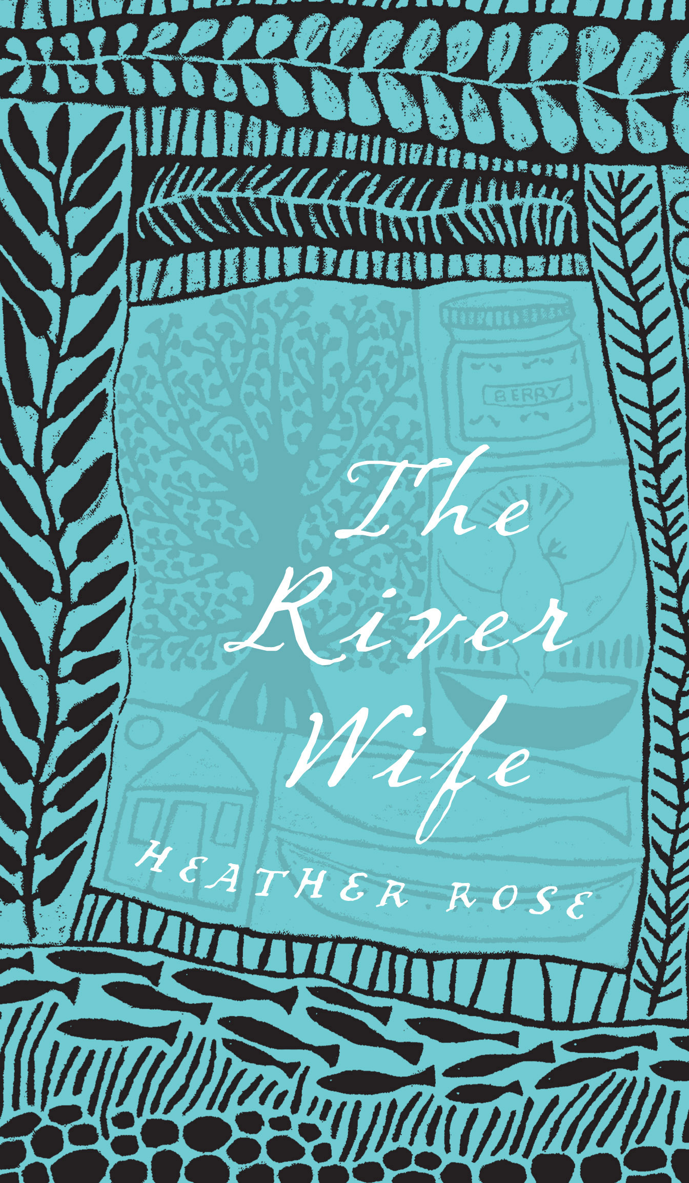 The River Wife by Heather Rose, ISBN: 9781742374796