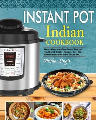 Booko comparing prices for instant pot indian foods cookbook over instant pot indian foods cookbook over 200 amazing simple and flavored traditional indian recipes for forumfinder Image collections