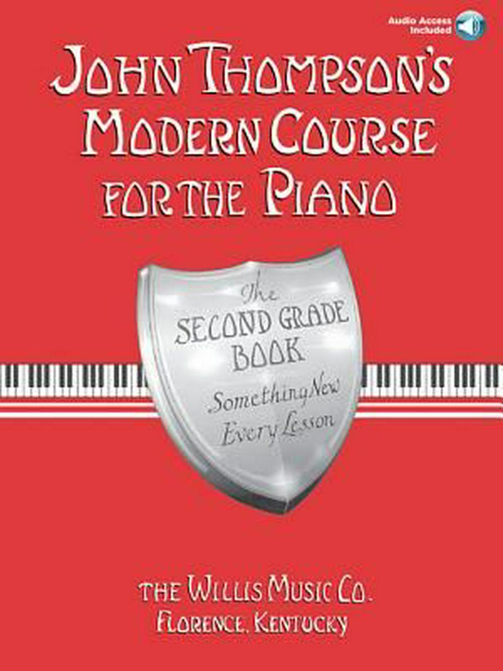 John Thompson's Modern Course for the Piano: The Second Grade Book: Something New Every Lesson [With CD]