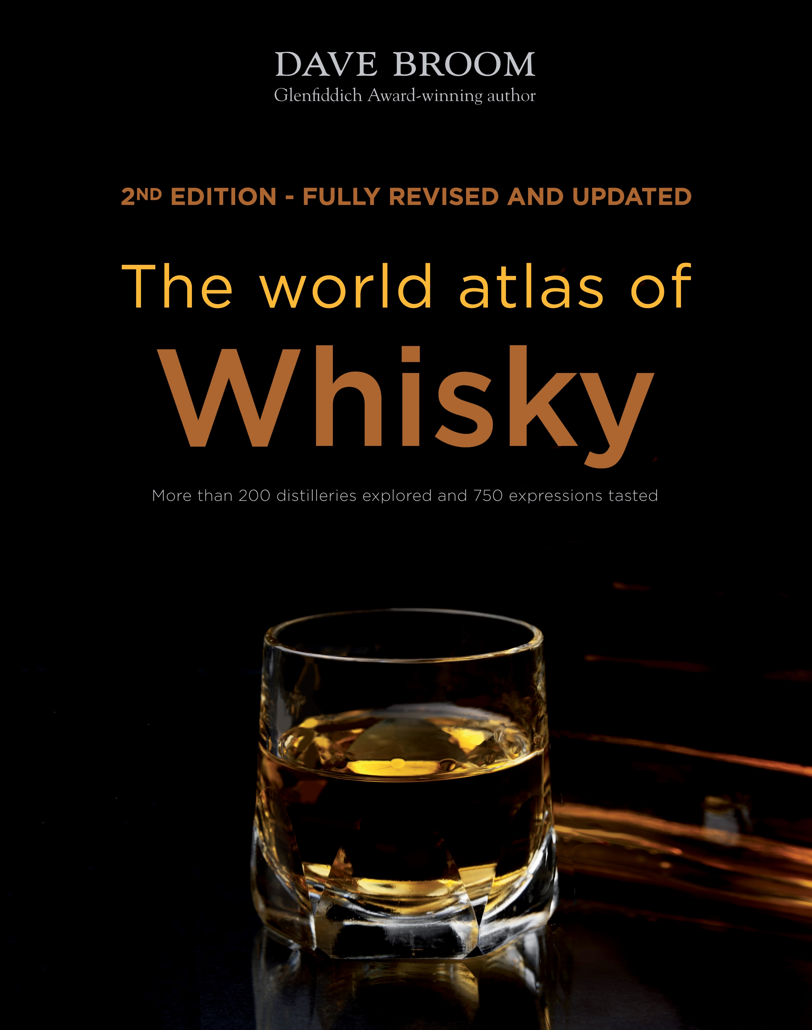 The World Atlas of Whisky by Dave Broom, ISBN: 9781845339517