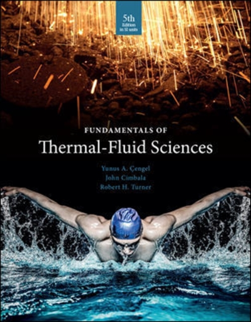 Booko comparing prices for fundamentals of thermal fluid sciences fundamentals of thermal fluid sciences by yunus a cengel isbn 9789814720953 fandeluxe Image collections