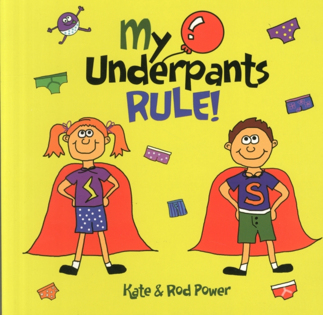 My Underpants Rule