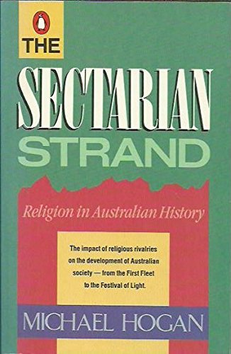 The Sectarian Strand: Religion in Australian History