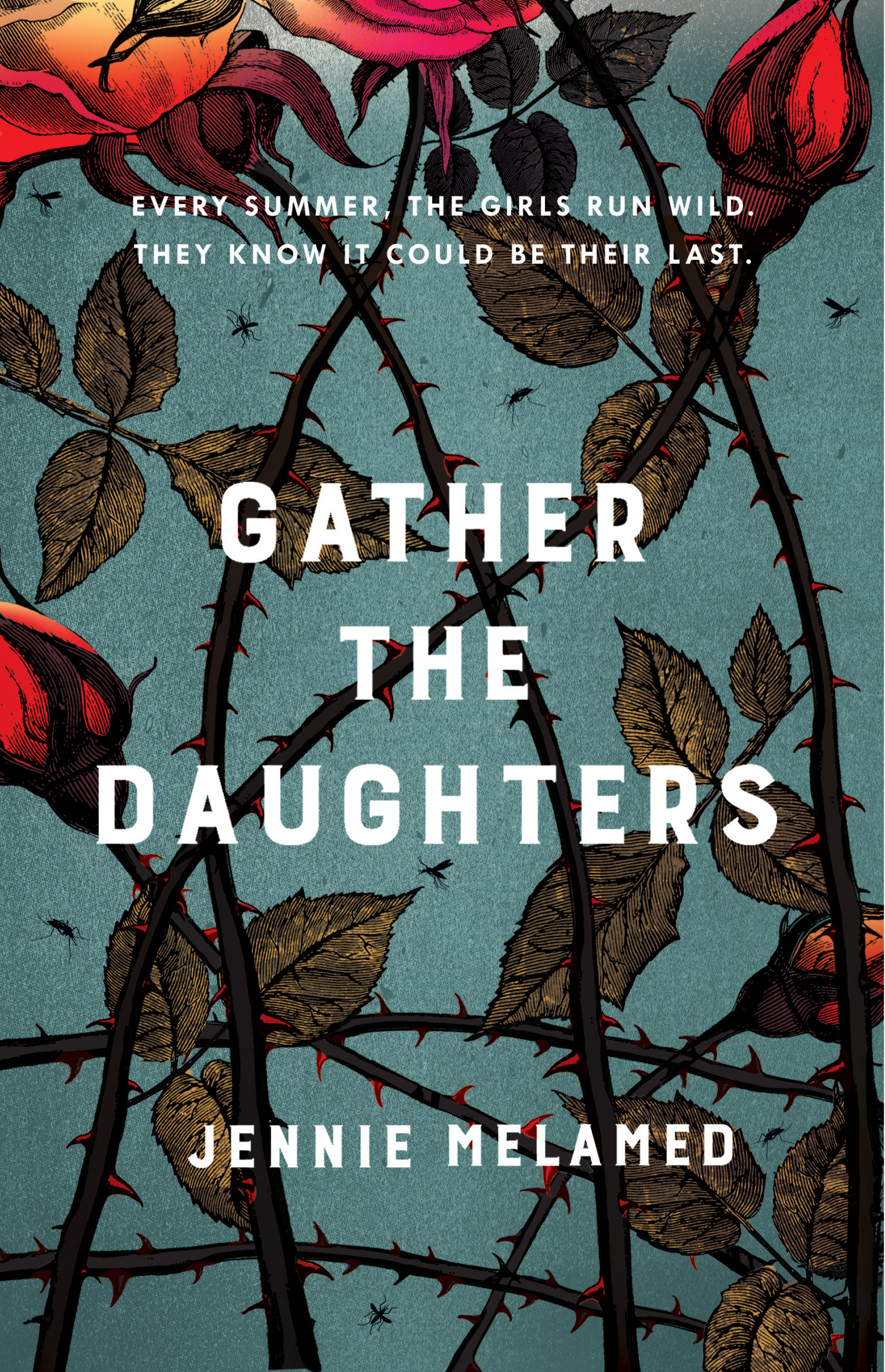 Gather the Daughters by Jennie Melamed, ISBN: 9781472241719