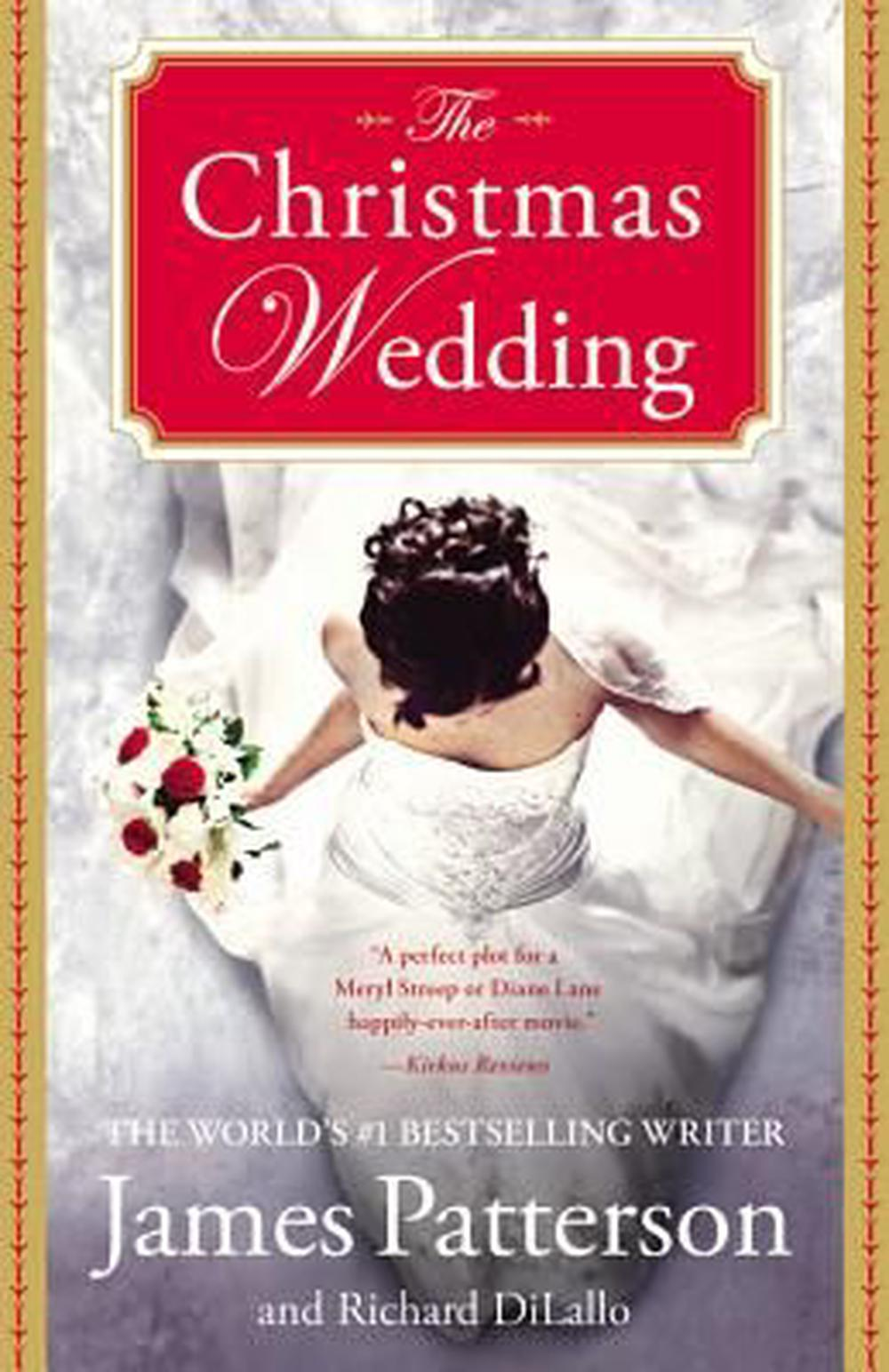 The Christmas Wedding by James Patterson, ISBN: 9780446571760