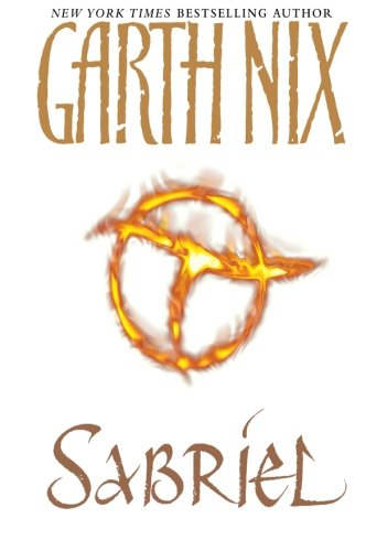 fantasy novel assignment sabriel garth nix Spoiler-free review of sabriel by garth nix goodreads:   buy it:   are there.