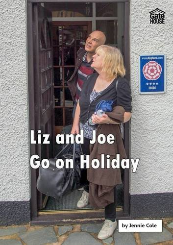 Liz and Joe Go on Holiday (Liz and Joe Series) by Jennie Cole, ISBN: 9781842311660